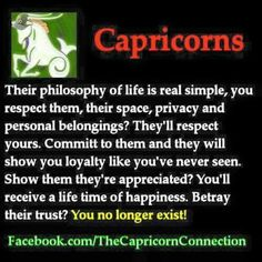 """This is particularly accurate about me. If I feel betrayed, I have the uncanny ability to erase anyone from my heart, mind and soul within a """"nano second. it's an automatic response. Capricorn Aquarius Cusp, All About Capricorn, Capricorn Quotes, Zodiac Signs Capricorn, Capricorn And Aquarius, Astrology Signs, Zodiac Facts, Zodiac Society, Cancer"""