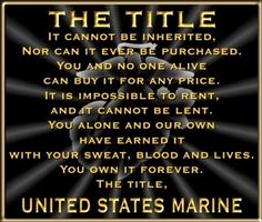 Earned, Never Given. USMC. united-states-marine-corps-motivational