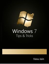 Windows 7: 50+ Tips and Tricks
