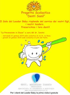 Il Sole del Leader Baby risplende del sorriso dei vostri figli, i nostri leaders.  PreserviAmo i loro denti!