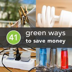 41 Eco-Friendly Ways to Save Money --