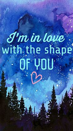 Ed sheeran shape of you #quotes #lyrics #love #songs