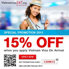 To save 15% off for all bookings from now to February 28th 2015, you just need to apply promotion code at http://www.vietnamvisa247.org/apply-visa APPLY NOW! THEN GET VIETNAM VISA AT THE AIRPORT!