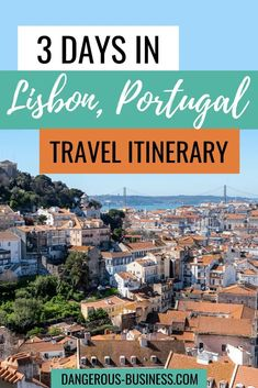Use this travel itinerary to help you plan 3 days in Lisbon, Portugal. This 3-day Lisbon itinerary will help you see all the main sites in Portugal's capital city. #Lisbon #travelitinerary #Portugal