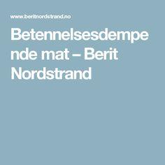Betennelsesdempende mat – Berit Nordstrand