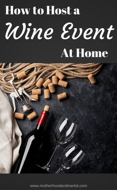 Tips and tricks for hosting a wine event at home. An in home wine tasting with the Traveling Vineyard is a fun way to host friends.