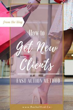Fast Action Method to Get New Clients