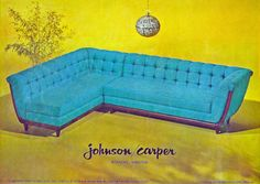 Johnson Carper furniture ad, 1966 - Do you think I could still find one of those couches around? I want