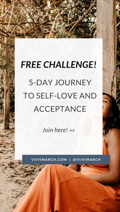 Grab your spot on the free self-love challenge! 5 day journey to self-love, acceptance, and cherishing yourself - all of it.