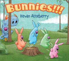 BUNNIES!!! It's so difficult to write well for the youngest part of the picture book audience but I suspect Kevan Atteberry has nailed it with this book. I can picture a room full of two year olds laughing.