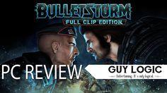 Bulletstorm: Full Clip Edition - Logic Review
