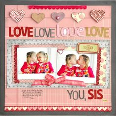 Love....You, Sis! ~Pebbles, Inc.~ - Two Peas in a Bucket