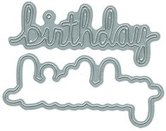 Say It - Birthday - DIY Steel Die - PREORDER only - shipping 1/20