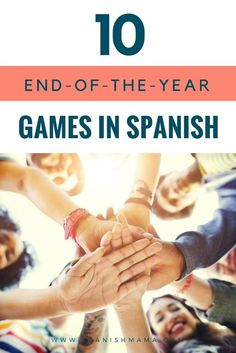 10 Interactive End-of-the-Year Games for the Spanish Classroom #spanishgames #spanishlearninggames #learnspanish #games