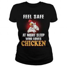 CHICKEN Feel Safe Who Loves CHICKEN