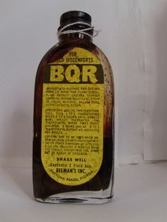OMG! Enlarge this old BQR cold medicine bottle  read the ingredients. The first two are alcohol and CHLOROFORM! and like the 4th ingredient is Syrup of Ipecac.  wow.