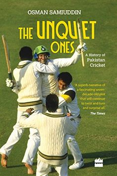 The Unquiet Ones: A History of Pakistan Cricket by Osman Samiuddin http://www.amazon.com/dp/9350298015/ref=cm_sw_r_pi_dp_q5hJwb0R8SY1C