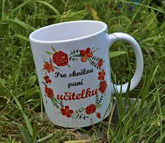 Hrneček pro paní učitelku Mugs, Tableware, Diy, Dinnerware, Bricolage, Tablewares, Diys, Mug, Handyman Projects