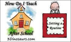 How Do I Teach After School: Setting a Routine