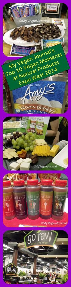 "A ""virtual"" taste of all the vegan yumminess at Natural Products Expo West 2014! New vegan candy bars, fishless filets, vegan ice cream, vegan honey, the works! Click through for the Top 10 Vegan Moments! #MyVeganJournal"