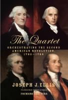 #TheQuartet | The unexpected story of why the thirteen colonies, having just fought off the imposition of a distant centralized governing power, would decide to subordinate themselves anew.
