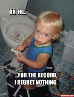 bad kids funny pictures, dumpaday - Dump A Day Funny Pictures For Kids, Funny Kids, Funny Photos, Funny Babies, Naughty Kids, I Regret Nothing, Mal Humor, Bad Kids, Crazy Kids
