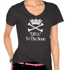 """DIVA to the Bone!"" Cross Bones T-Shirts"