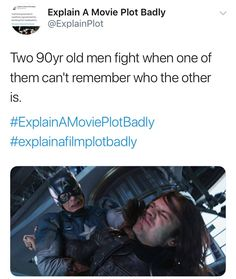 Yep, that's it that's the movie Funny Marvel Memes, Dc Memes, Marvel Jokes, Avengers Memes, Marvel Dc Comics, Marvel Avengers, Explain A Film Plot Badly, Rick Y, Bucky Barnes