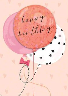 Birthday Balloons birthday quotes birthday greetings birthday images birthday quotes birthday sister birthday wishes Birthday Greetings Friend, Happy Birthday Notes, Happy Birthday Wishes Cards, Birthday Wishes For Myself, Birthday Wishes Quotes, Happy Birthday Pictures, Best Birthday Wishes, Birthday Images, Birthday Blessings