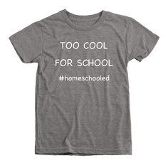 Too Cool For School Homeschool Kids Tri-Blend T-Shirt