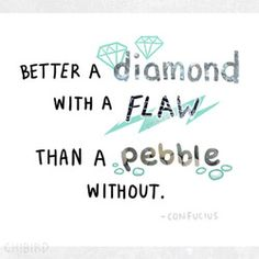 Not that pebbles aren't great, but know that even the best have their flaws. ^^ photos- 1 2 3