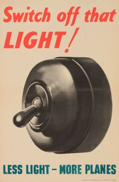 Switch off that Light!: Second World War Poster