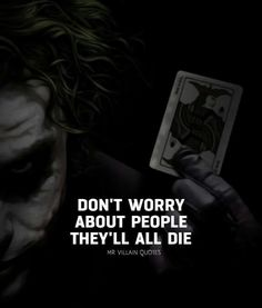 Must Read Inspirational Quotes By Famous People About What Is Essential In Life Quotes) - Page 2 of 2 - Awed! Joker Qoutes, Best Joker Quotes, Badass Quotes, Reality Quotes, Mood Quotes, Attitude Quotes, Wisdom Quotes, True Quotes, Funny Quotes