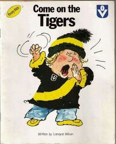 Cover of an old tiger book for kids, with VFL logo. Richmond Football Club, Australian Football, Yellow Black, The Past, Tea Cosies, Dear Future, Future Children, Planner Ideas, Blankets