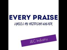 Every Praise Lyrics - Hezekiah Walker Disclaimer: I do not own this song, no copyright infringement intended. Motivational Speakers, Marketing Products, Great Mens Fashion, High End Products, Sports Personality, Testosterone Booster, Fitness Products, Memory Verse, Keep Moving Forward