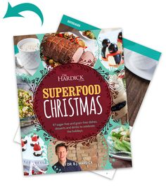 Check out Dr. Hardick's 47 sugar-free and grain-free dishes, desserts and drinks to celebrate the holidays. Purchase his eBook, Superfood Christmas, today. Food Articles, Health Articles, Food Dishes, Main Dishes, Dessert Recipes, Desserts, Superfoods, Grain Free, How To Stay Healthy