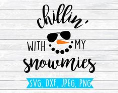 Snowman Svg Snowman Face Svg Snowman boy Chillin with my snowmies Winter Svg SVG DXF Cut files for silhouette cricut shirt design - 16 holiday Crafts cricut ideas Christmas Quotes, Christmas Svg, Christmas Shirts, Xmas, Christmas Projects, Holiday Crafts, Christmas Ideas, Christmas Decorations, Snowman Faces