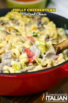 Philly Cheesesteak Mac and Cheese from the slowroasteditalian.com #dinner #recipe