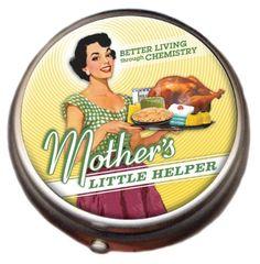 Mother's Little Helper Chrome Pill Box --- Better living through Chemistry