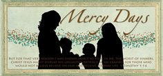 Mercy Days
