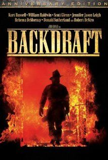 Backdraft (1991) - Kurt Russell, William Baldwin & Robert De Niro - A rookie firefighter tries to earn the respect of his older brother and other firefighters while taking part in an investigation of a string of arson/murders. This detailed look into the duties and private lives of firemen naturally features widespread pyrotechnics and special effects.
