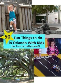 50 Things to do in Orlando with Kids.  Free and cheap fun activities in Orlando