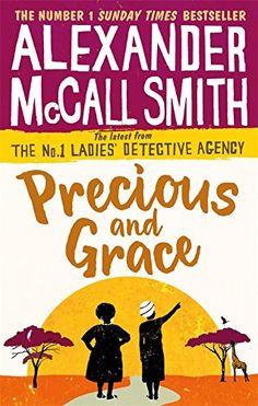 Precious and Grace (No. 1 Ladies' Detective Agency) Abacus https://www.amazon.co.uk/dp/0349142033/ref=cm_sw_r_pi_awdb_x_UoCLzbE68RWXH