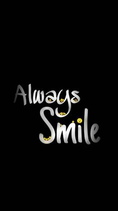 Quotes Discover Always Smile wallpaper by - cd - Free on ZEDGE Funny Phone Wallpaper Black Phone Wallpaper Smile Wallpaper Words Wallpaper Colorful Wallpaper Cellphone Wallpaper Wallpaper Marvel Wallpaper Iphone 5 Wallpaper Quotes Joker Hd Wallpaper, Black Phone Wallpaper, Smile Wallpaper, Funny Phone Wallpaper, Words Wallpaper, Cellphone Wallpaper, 8k Wallpaper, Marvel Wallpaper, Colorful Wallpaper