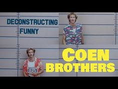We know that the Coen Brothers' films are funny, but why?