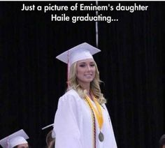 Eminem's daughter, Hailie is 18! | 43 Things That Will Actually Make You Feel Old