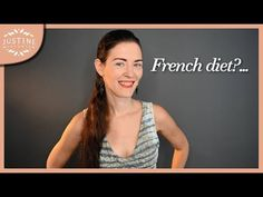 """Why are French women so thin & the food so good?...   """"Parisian chic""""   Justine Leconte - YouTube"""