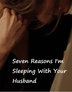 Seven Reasons I'm Sl