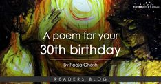 As I turned 30 this year, I began letting go off psychic garbage to ascend to my goals. I gifted myself a poem to fill up the excess space. 30th Birthday Poem, Birthday Interview, Thought Catalog, 30 Years Old, Journey, Thoughts, The Journey, 30 Years, Ideas