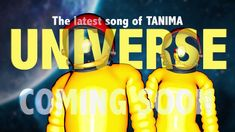 """BACKSTAGE of """"UNIVERSE"""" - a latest song of TANIMA - Music for The Soul"""